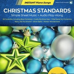 Christmas Standards - Instant Piano Songs Piano Solo