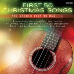 First 50 Christmas Songs You Should Play On The Ukulele